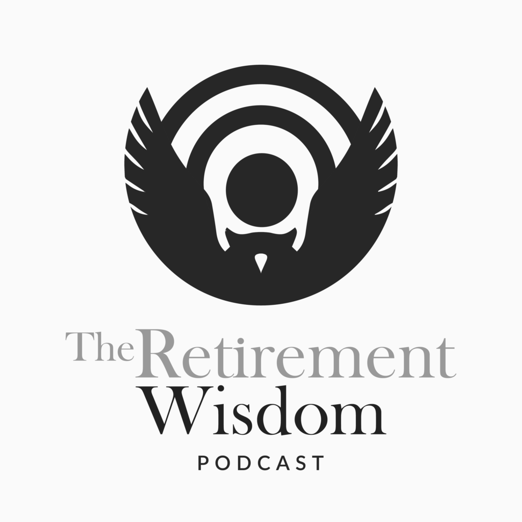 how to get stronger after 50 - The Retirement Wisdom podcast